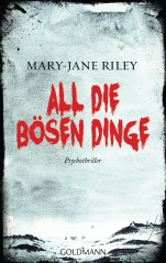 All die boesen Dinge von Mary-Jane Riley